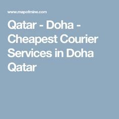 Qatar - Doha - Cheapest Courier Services in Doha Qatar