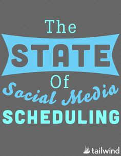 State of Social Media Scheduling - great read for anyone who automates any social media! #socialmedia #marketing #SMM