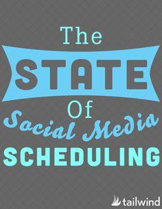 State of Social Media Scheduling #socialmedia