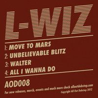 AOD008 - L-WIZ EP (promo) by lwizdubstep on SoundCloud