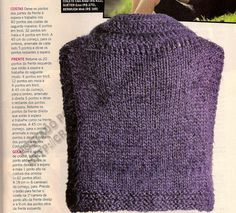 Este colete eu encontrei na revista Manequim. F á cil de fazer e de combinar, esta pe ça tem cavas amplas e modelagem soltinha, o queéótim...