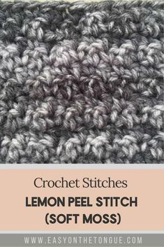 The Crochet Lemon Peel Stitch is also known as Soft Moss Stitch. It is an easy, textured and reversible crochet stitch. At a glance, the stitch creates a sort of unevenness, such as found on a lemon peel. It is a solid and warm crochet stitch. Sc Crochet, Easy Crochet Stitches, Single Crochet Stitch, Easy Crochet Patterns, Learn To Crochet, Free Crochet, Crochet Socks, Crochet Tutorials, Crochet Crafts