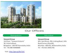 Vaswani Group has successfully completed the projects in Bangalore, includes Outer Ring Road, Airport Road,Marathahalli, Sarjapur and ITPL Road