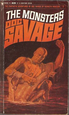 The Monsters. Doc Savage 7. Original issue April 1934.