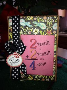 Teacher Gift � but do on front of notepad with stories from kids about how wonderful teacher is