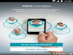 MEO Localizz  Android App - playslack.com ,  Garanta a segurança da sua família com o MEO Localizz: Este serviço permite-lhe saber onde se encontram os que lhe são mais próximos e proteger também o seu smartphone MEO. Com o MEO Localizz: • Visualize a localização dos vários elementos da sua família num mapa;• Defina Zonas de Segurança e receba notificações sempre que os elementos da família entrem ou saiam destas Zonas;• Permita que os elementos da sua família despoletem um alerta em caso de…