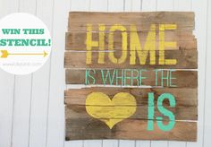 Home is Where the Heart is sign |CES giveaway WIN this stencil or a $50 stencil of you choice from @Jaymie Cutting Edge Stencils, wahoo!!
