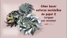 Cómo hacer esferas navideñas de papel 2 origami con revistas - How to Ma...