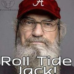 Roll Tide Jack @Lee Anne Roberts This is just for you!!