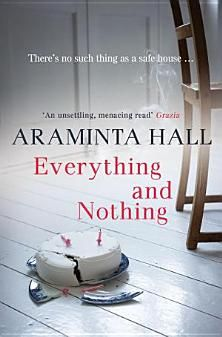 Everything and Nothing by Araminta Hall. Reminded me of the movie 'the hand that rocks the cradle'.  It spends a lot of time building the suspense yet manages to stay a 'pacy' read.  (Read June '13)  Books on Google Play