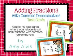 Fraction Task Cards Adding Fractions with Common Denominators Add Fractions, Math Task Cards, Resource Room, Recording Sheets, Cover Pages, Math Activities, Student, Percents, Ads