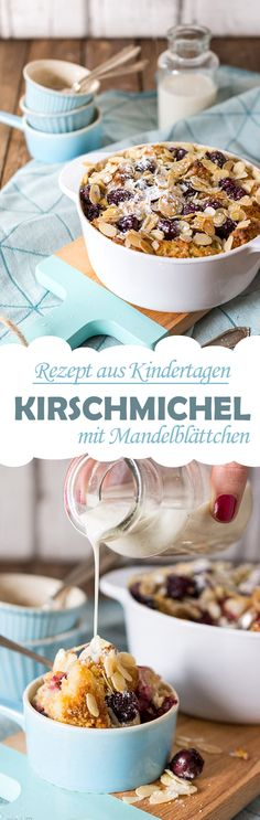 Kirschmichel mit Mandelblättchen /// Sweet bread casserole with cherries Bavarian Recipes, Good Food, Yummy Food, Home Bakery, Pan Dulce, Sweet Cakes, Sweet Bread, Vegan Desserts, Bread Baking