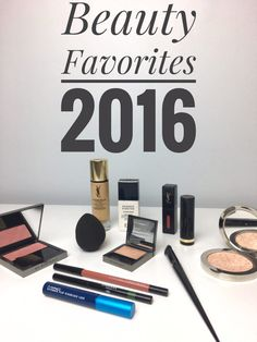 Beauty Favorites 2016 or Best of Beauty 2016: My favorite make-up discoveries from the year 2016: primer, foundation, blush, mascara, lipstick, tools etc...