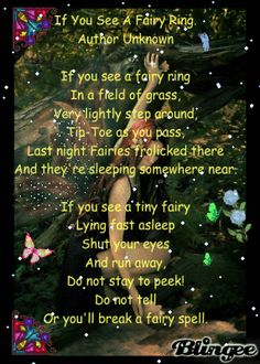 If you see a fairy ring.  by William Shakespeare