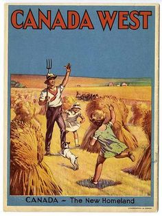 Canada West - The New Homeland ~ Pamphlet published by the Canadian Government to promote the provinces of Alberta, Saskatchewan and Manitoba to prospective immigrants and settlers, Canadian Culture, Canadian History, Canadian Travel, Canadian Rockies, Moraine Lake, Retro Poster, Dog Runs, Vintage Advertisements, Retro Advertising