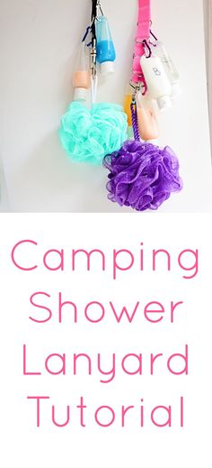 Shower Toiletries Lanyard- perfect for camping!                                                                                                                                                      More