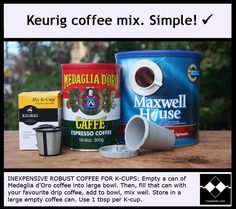 This is a simple recipe for an inexpensive, robust coffee mix for use with refillable K-Cups in Keurig Coffee machines. Use 1 heaping tbsp of the mix per K-Cup. Yield: about 450 K-Cups.