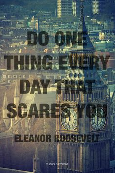 """Eleanor Roosevelt a visionary for sure!!  """"Being Scared and taking positive action anyway builds confidence and momentum. Fear is a figment of your imagination....just because something is unfamiliar does not make it necessarily bad! Be self aware- make choices and go for it!"""" #marygiuseffiquotes"""