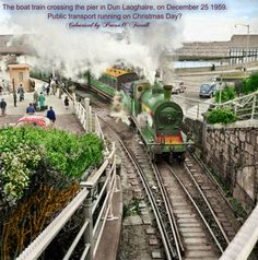 Christmas In Ireland, Old Steam Train, Street House, December 25, Public Transport, Buses, Dublin, Old Photos, Trains