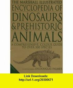 Encyclopedia of Dinosaurs (9781840281521) Douglas Palmer , ISBN-10: 1840281529  , ISBN-13: 978-1840281521 ,  , tutorials , pdf , ebook , torrent , downloads , rapidshare , filesonic , hotfile , megaupload , fileserve