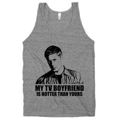 My TV Boyfriend Is Hotter Than Yours (Sam) Winchester, Supernatrual, Athletic Grey American Apparel Tank Top