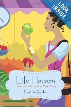 Life Happens: Living a Healthy Life despite a Chronic Illness by Nathalie Brisebois. Not really a cookbook - but sure a great book, worth an exception. Nathalie has found a path to health and happiness. She shares the story of her experiences battling multiple sclerosis, addressing alternatives such as nutrition, yoga, meditation, veganism. Nathalie Brisebois http://www.pinterest.com/briseboisnathal is member of Vegan Community Board http://www.pinterest.com/heidrunkarin/vegan-community