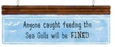 Anyone Caught Feeding The Sea Gulls Will Be FINED Metal Sign OWI,http://www.amazon.com/dp/B00IPS69QI/ref=cm_sw_r_pi_dp_-Ybwtb1GCRNZ5WRB