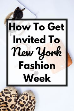 How To Get Invited To NYFW - my top tips for getting invited to fashion shows and events at New York fashion week Vegan Fashion, Only Fashion, Female Fashion, Romantic Travel, Romantic Getaways, Best Beaches To Visit, Journey Quotes, Vegan Lifestyle, Travel Ideas