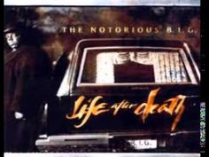 The Notorious B I G - Life After Death - YouTube