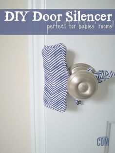 DIY Door Silencer - Never Wake a Sleeping Baby Again! | A Mother Thing