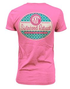 Sisterhood Retreat shirts! Cute for chapter retreat!