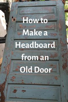 Looking for an inexpensive DIY idea for a headboard? We will show you how to make a headboard for queen or king bed from a vintage door using crown molding. This is the perfect weekend project. We kept the distressed appearance because we like the Diy Bed Headboard, Headboard From Old Door, How To Make Headboard, Headboard Designs, Headboards For Beds Diy, Headboard Ideas, Queen Headboard, Farm House Headboard, Diy Wooden Headboard