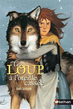 Le loup à l'oreille cassée. André Delabarre