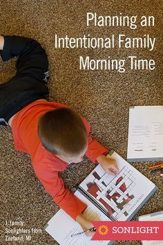 Planning an Intentional Family Morning Time • homeschool schedules and routines