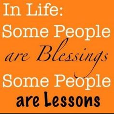 """Thank God for the """"lessons"""" I learned SO MUCH because of them! Thank God for the """"blessings"""" you make my life so much sweeter!"""