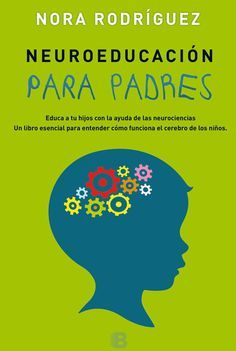 Buy Neuroeducación para padres by Nora Rodríguez and Read this Book on Kobo's Free Apps. Discover Kobo's Vast Collection of Ebooks and Audiobooks Today - Over 4 Million Titles! Material Science, Kids Learning Activities, Neuroscience, School Counseling, Kids Education, Book Lists, Kids And Parenting, Books To Read, Psychology