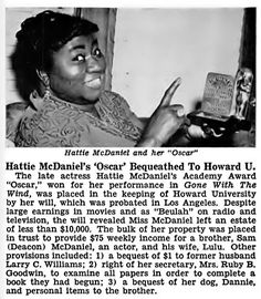 Hattie McDaniel's Oscar Bequeathed to Howard University - Jet Magazine, November 1952 Women In History, Black History, Hollywood Stars, Classic Hollywood, Hattie Mcdaniel, Jet Magazine, Howard University, Pretty Black Girls, People Of Interest