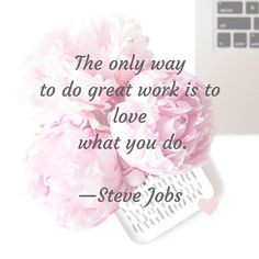 #greatwork #stevejobs #dowhatyoulove