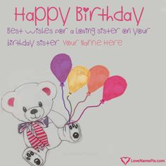 Happy Birthday Wishes For Sister With Name Photo