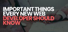 Important Things Every New Web Developer Should Know