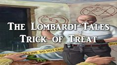 The Lombardi Tales:Trick or Treat (SCP Tale)
