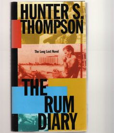 'The Rum Diary' by Hunter S. Thompson