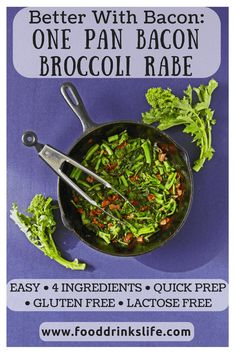 Better with Bacon: One Pan Bacon Broccoli Rabe | 4 ingredients, super easy, and it has bacon! What else do you need in life??