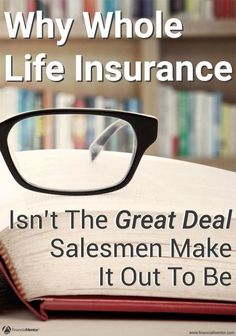 Whole life insurance outsells term life even though it causes most people to lose money - in some cases, their entire investment. Find out why you should never mix investing and life insurance and which policy is best for you.