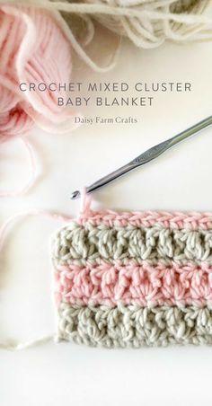 Crochet For Beginners Free Pattern - Crochet Mixed Cluster Baby Blanket Bag Crochet, Tunisian Crochet, Love Crochet, Crochet Crafts, Crochet Projects, Crochet Ideas, Booties Crochet, Crochet Woman, Crochet Tutorials