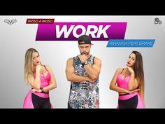 Vídeo Aula - Work - Rihanna Cia Daniel Saboya (Coreografia) - YouTube
