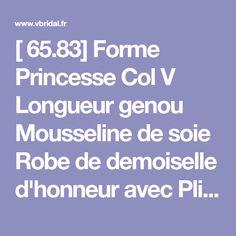 [ 65.83] Forme Princesse Col V Longueur genou Mousseline de soie Robe de demoiselle d'honneur avec Plissé (007145173)