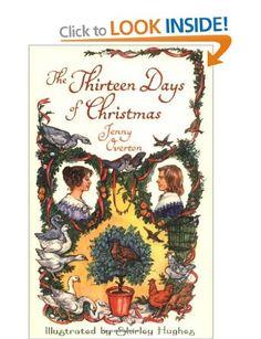 The Thirteen Days of Christmas (2009): Amazon.co.uk: Jenny Overton, Shirley Hughes: Books