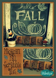 "ART IS BEAUTY: Rescued wood turned Michigan ""FALL"" scrabble tiles. are Y'all ready for FALL? Come on over and see how I used some rescued wood to make some Scrabble tiles. http://arttisbeauty.blogspot.com/2014/09/rescued-wood-turned-michigan-fall.html #hometalktuesday #hometalkeveryday #autumndecor #michigan #scrabbletiles #diyproject"