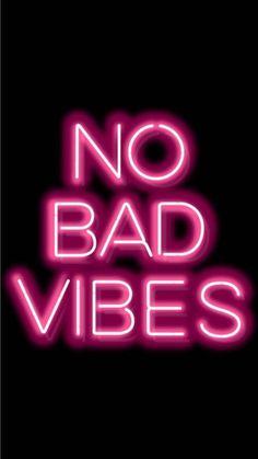 NO BAD VIBES please! NO BAD VIBES please! Android Wallpaper Black, Wallpaper Tumblr Lockscreen, Neon Wallpaper, Screen Wallpaper, Unique Wallpaper, Pink Neon Sign, Neon Signs, Wallpaper Collection, Neon Backgrounds